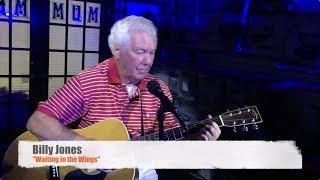 "Billy Jones ""Waiting in the Wings"""