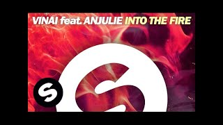 VINAI Feat. Anjulie - Into The Fire