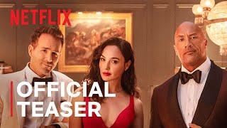 RED NOTICE   Official Teaser   Netflix