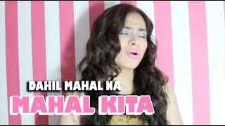 Roselle Nava- Dahil Mahal Na Mahal Kita ( Sky Valentine Cover )