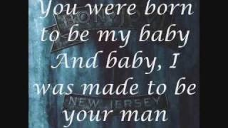"Video thumbnail of ""Bon Jovi-Born To Be My Baby (Lyrics)"""