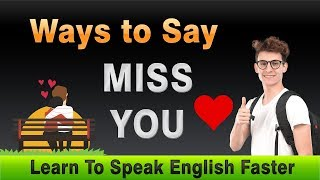 Different Ways To Say I Miss You In English || Spoken English Phrases || I Miss You