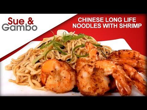 Chinese long life longevity noodles with shrimp stir fry recipe