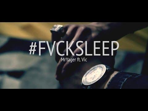 Mr Yager – FvckSleep: Music