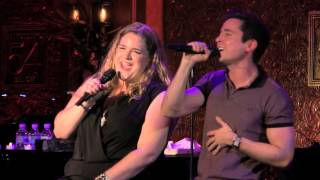 "Matt Doyle & Bonnie Milligan - ""Happy Days/Come on Get Happy"" (Barbra Streisand/ Judy Garland)"