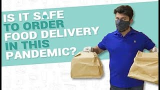 Is Your Food Delivery Safe or Not In The Pandemic Time? | Dr. Shriram Nene