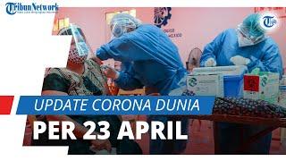 Update Corona Dunia 23 April: Total 145,3 Juta Positif Covid-19, India Tambah 2 Juta Kasus Sehari