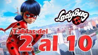 Tablas de multiplicar del 2 al 10 | con Miraculous: Las Aventuras de Ladybug