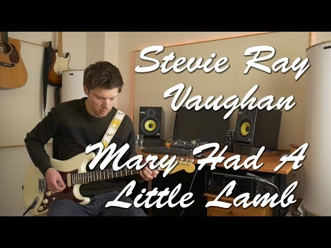 Stevie Ray Vaughan - Mary Had A Little Lamb cover/tutorial/lesson