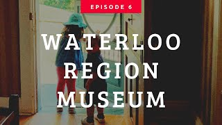 Programação semanal imperdível no Waterloo Region Museum