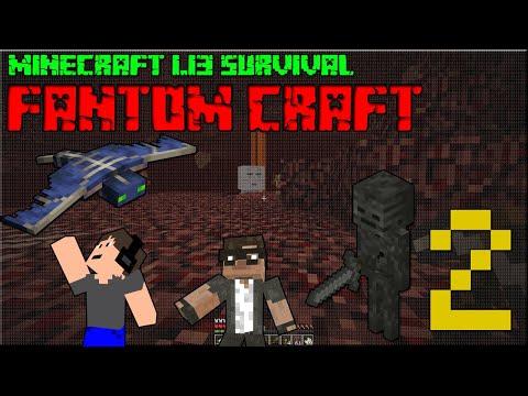 NETHER 1.13! Minecraft survival 1.13! #2 |FANTOM CRAFT| w/CukeMan