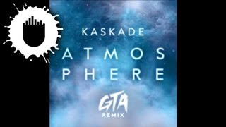 Kaskade - Atmosphere (GTA Remix) (Cover Art)