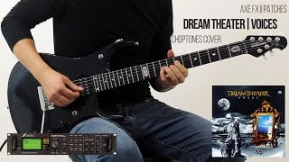 Voices (Dream Theater Cover) | Fractal Audio Axe-Fx II Patches