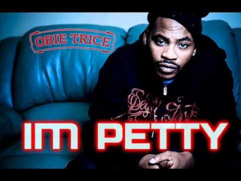 Obie Trice - Im Petty