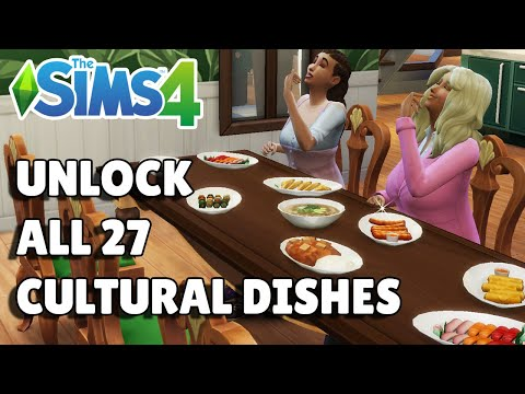 How To Unlock All 27 Cultural Foods   The Sims 4 City Living Guide