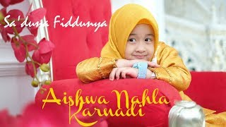 Download lagu Sa Duna Fiddunya Aishwa Nahla Karnadi Mp3