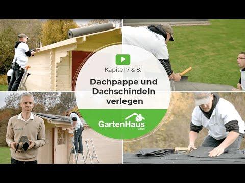 Kapitel 7 & 8: Dachpappe und Dachschindeln verlegen