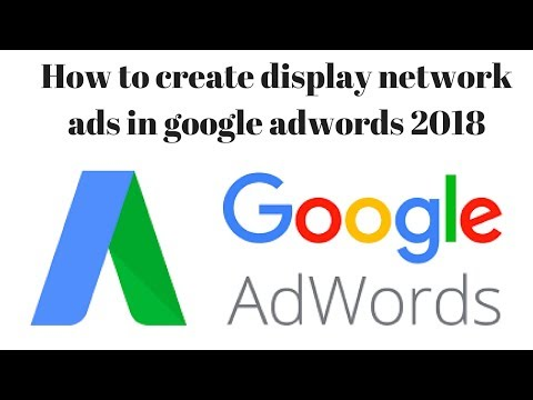 How can I Create an Google Adwords Display Network Ads