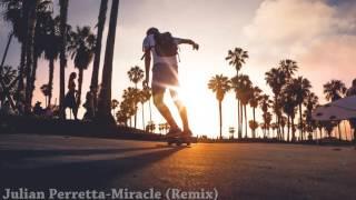 Julian Perretta-Miracle (Remix)