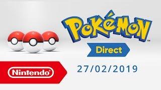 Pokémon Direct - 27/02/2019