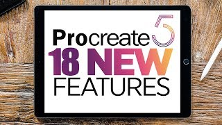 Procreate 5 Update - 18 NEW FEATURES