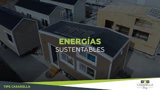 TIP CASARELLA TINY #5: Energías sustentables
