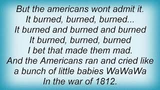 Arrogant Worms - The War Of 1812 Lyrics