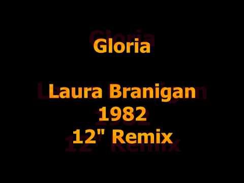 """Gloria - Laura Branigan - 1982 (12"""" Remix)"""