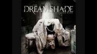 Dreamshade-Only Memories Remain