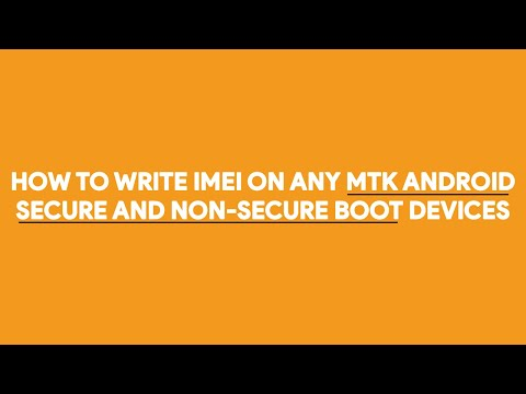 How To Write IMEI On Any MTK Android Secure & None-Secure Boot Devices - [romshillzz]