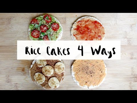 Video Rice Cakes 4 Ways (healthy snack food) | Delicious Nutrition