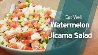 Recipe: Watermelon, Jicama, and Cucumber Salad