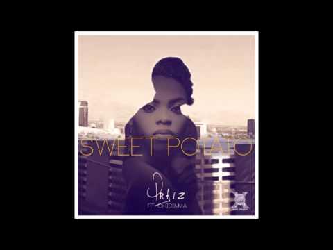 Praiz featuring Chidinma Ekile -  Sweet Potato