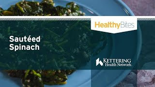 Recipe: Sautéed Spinach