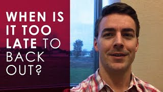 Illinois Real Estate | Ed Pluchar: When is it too late to back out?
