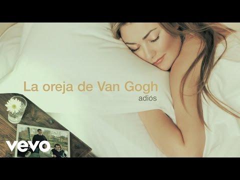 La Oreja de Van Gogh - Adiós (Audio)