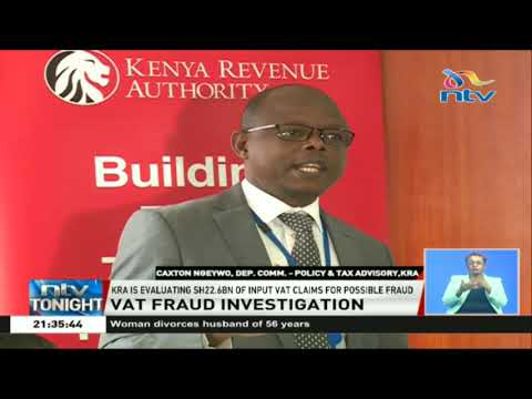 KRA evaluates sh22.6 billion of input VAT claims for possible fraud