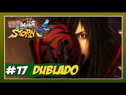 Naruto Ninja Storm 4 - Modo História Dublado - #17 - O Pulso de Madara!!