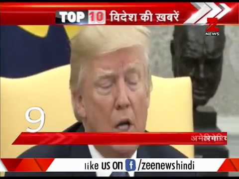 Watch top 10 International News of the day