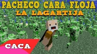 PACHECO CARA FLOJA - La lagartija [VIDEOCLIP] Minecraft