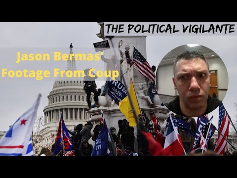 Jason Bermas Shows Footage From Capitol Siege