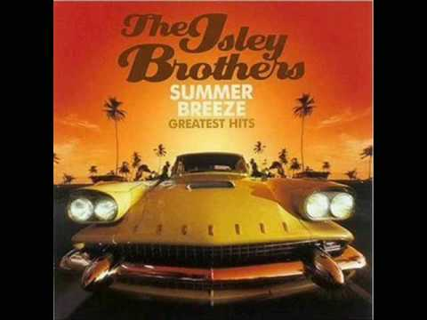 Summer Breeze (1974) (Song) by The Isley Brothers