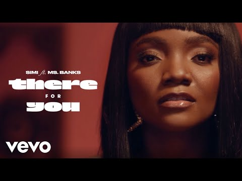 Simi - There for you (feat. Ms Banks)