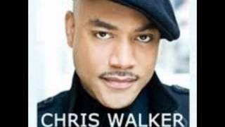 Chris Walker- Everyday Woman