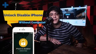 How to Unlock Disabled iPhone without Computer