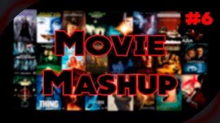 Нарезка из фильмов #6 [Movie Mashup]