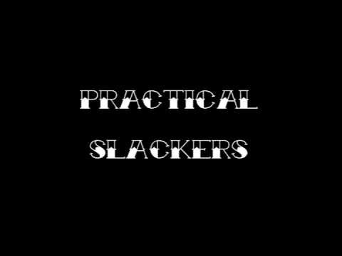 Practical Slackers- ALBUM TEASER 2013