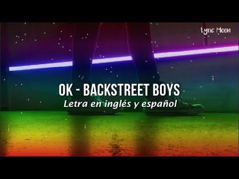 Backstreet Boys - OK (Lyric) (Letra en inglés y español)