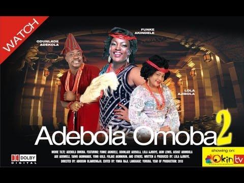 OMO OBA ADEBOLA PART 2 YORUBA NOLLYWOOD DRAMA MOVIE 2013 FUNKE AKINDELE