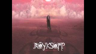 Röyksopp ft. Anneli Drecker - What Else Is There? (Norway 2005)